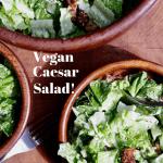 vegan caesar salad mixed in three bowls
